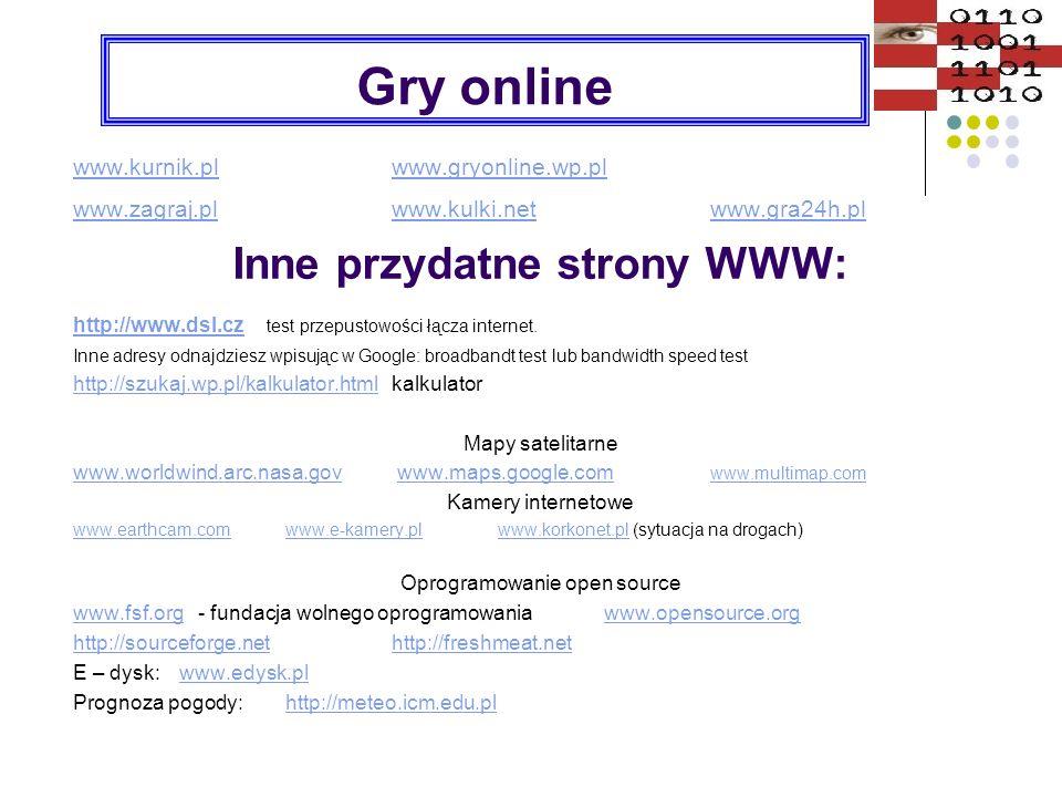 Gry online www.kurnik.plwww.kurnik.pl www.gryonline.wp.plwww.gryonline.wp.pl www.zagraj.plwww.zagraj.pl www.kulki.net www.gra24h.plwww.kulki.netwww.gr