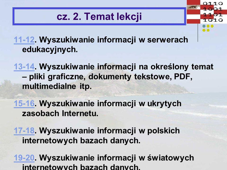 Wyszukiwanie książek w postaci elektronicznej www.culture.plwww.dictionary.com http://dictionary.cambridge.orgwww.dzieci.best.pl/index.html www.dziecieca.inbook.plwww.dziecieca.inbook.pl www.ebook.plwww.ebook.pl http://fotoreporter.plwww.iik.pl/ebook.php www.incipit.home.pl/bibulawww.inkluz.pl http://ksiazki.wp.plhttp://ksiazki.wp.pl www.pinet.plwww.pinet.pl http://promo.net/pghttp://promo.net/pg www.puchatek.hm.plwww.puchatek.hm.pl http://tytus.wp.plwww.univ.gda.pl/lit_pol_w_int.html http://web.reporter.plwww.wojakszwejk.prv.pl