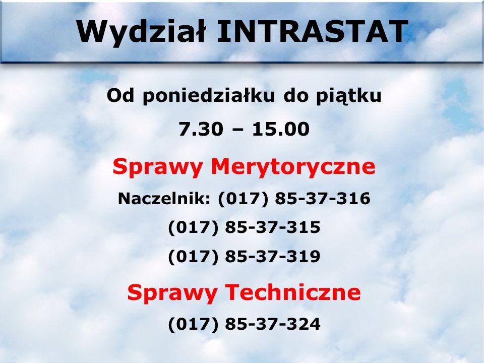 Pytania c.d. Ogólnopolski HELP DESK całodobowy Izba Celna w Katowicach Wydział INTRASTAT Ul.