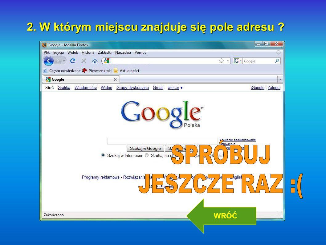 http://www.google.pl DALEJ