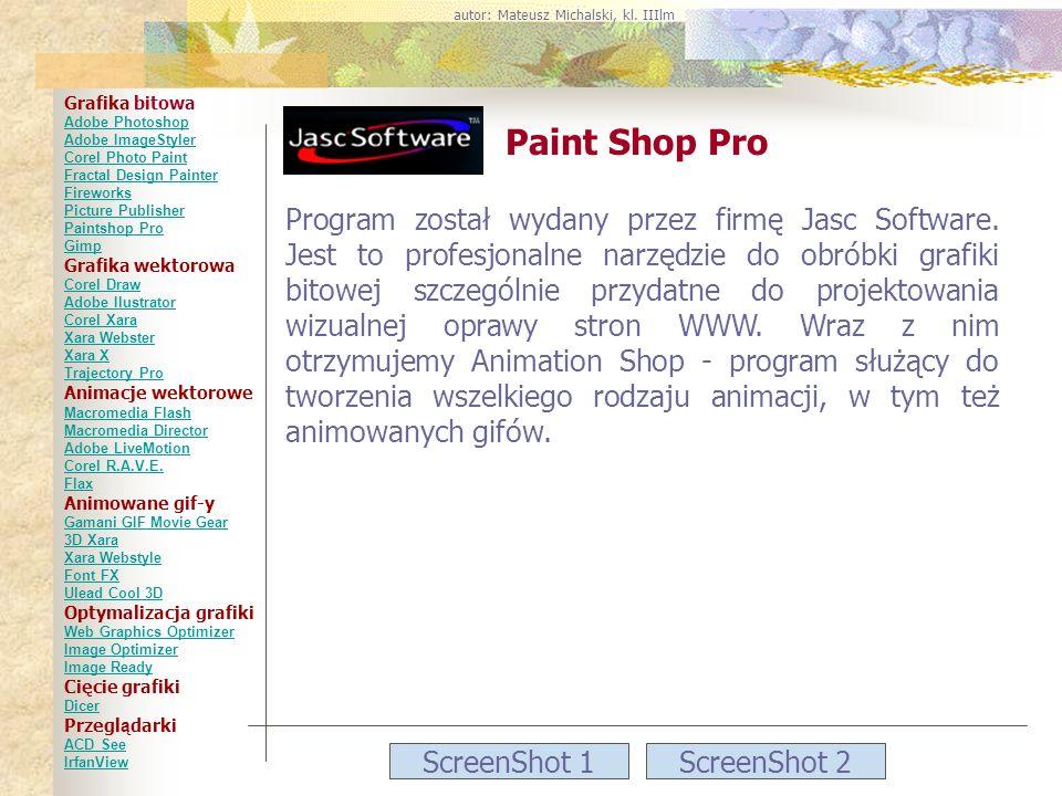 ScreenShot 1ScreenShot 2 Paint Shop Pro Program został wydany przez firmę Jasc Software. Jest to profesjonalne narzędzie do obróbki grafiki bitowej sz