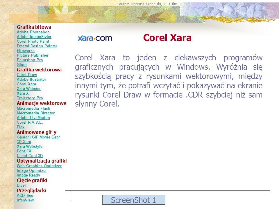ScreenShot 1 Corel Xara Corel Xara to jeden z ciekawszych programów graficznych pracujących w Windows. Wyróżnia się szybkością pracy z rysunkami wekto
