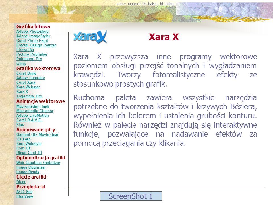 ScreenShot 1 Xara X Xara X przewyższa inne programy wektorowe poziomem obsługi przejść tonalnych i wygładzaniem krawędzi. Tworzy fotorealistyczne efek