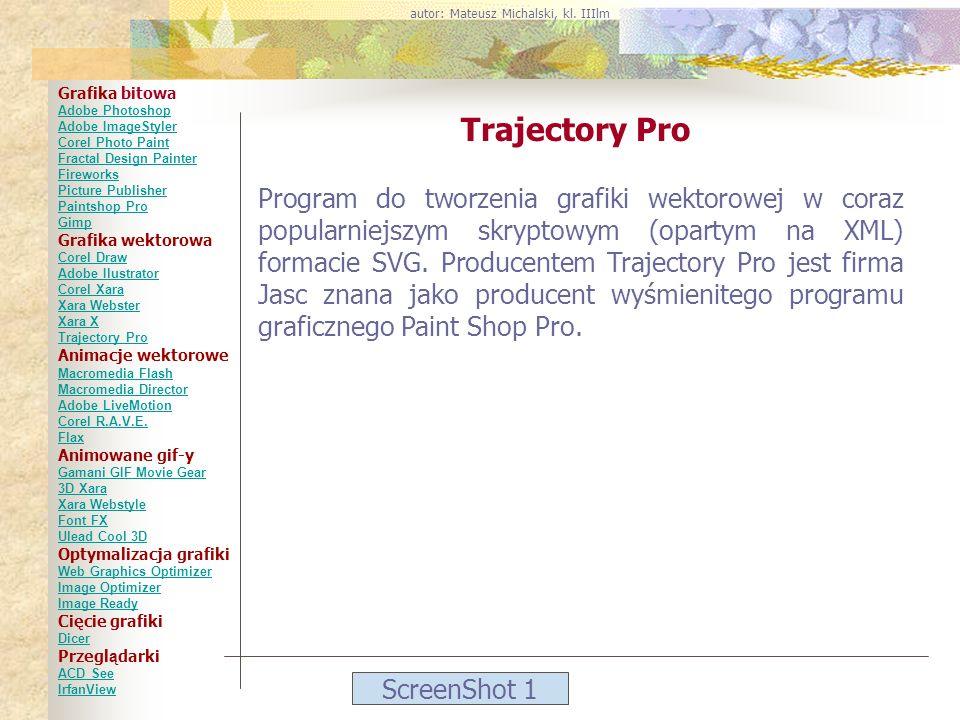 ScreenShot 1 Trajectory Pro Program do tworzenia grafiki wektorowej w coraz popularniejszym skryptowym (opartym na XML) formacie SVG. Producentem Traj