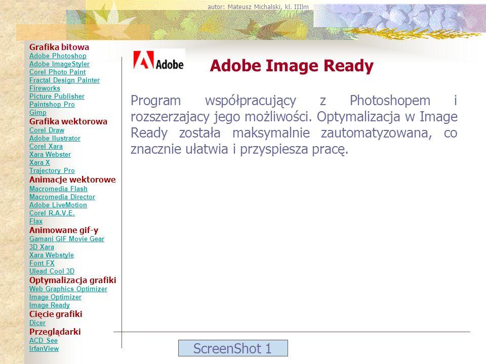 ScreenShot 1 Adobe Image Ready Program współpracujący z Photoshopem i rozszerzajacy jego możliwości. Optymalizacja w Image Ready została maksymalnie z