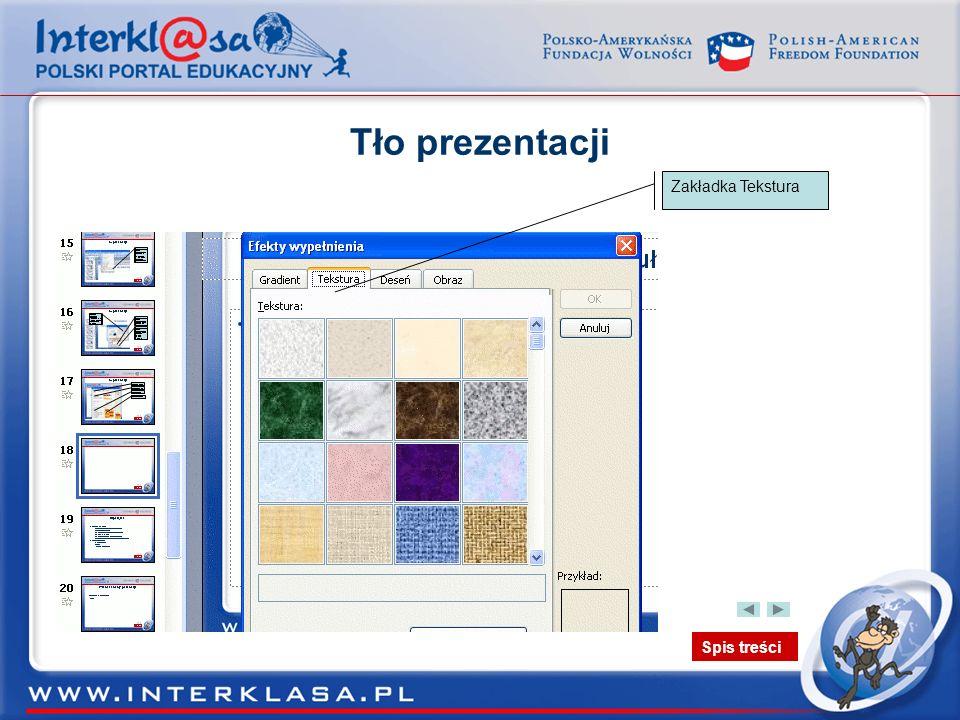 Spis treści Tło prezentacji Zakładka Tekstura