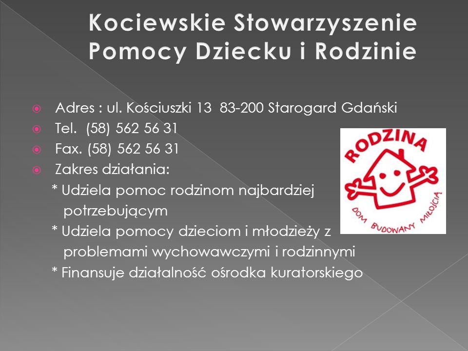 Adres : ul. Kościuszki 13 83-200 Starogard Gdański Tel.