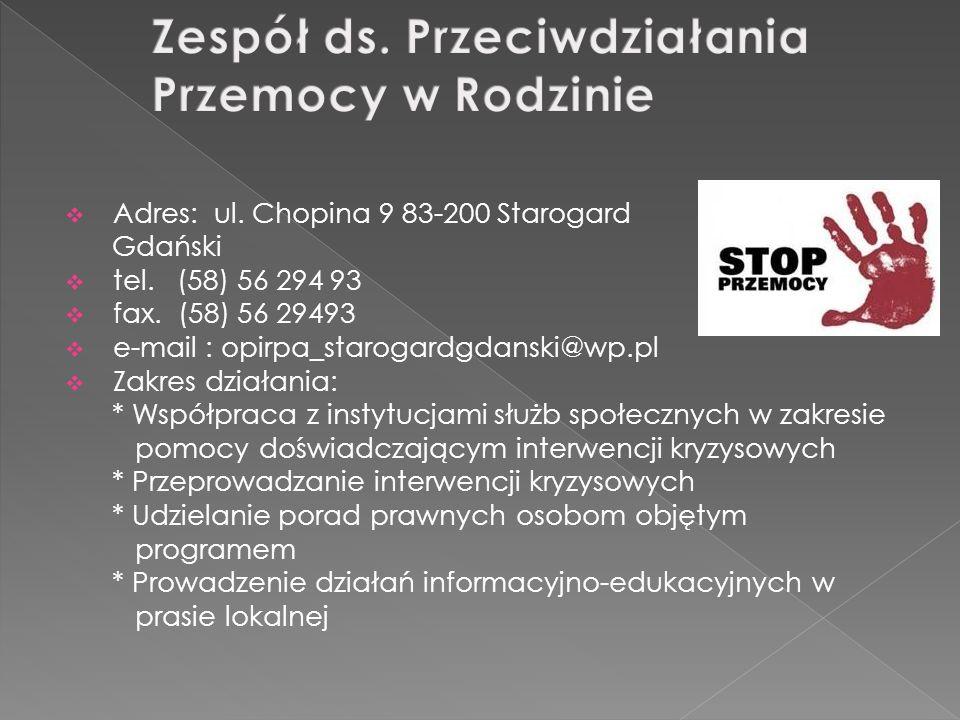 Adres: ul. Chopina 9 83-200 Starogard Gdański tel.