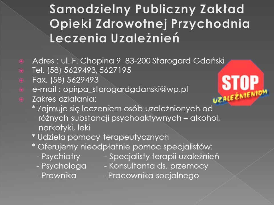 Adres : ul. F. Chopina 9 83-200 Starogard Gdański Tel.
