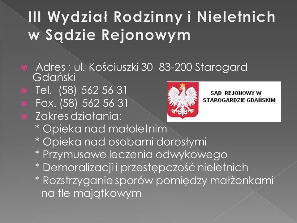 Adres : ul.Kościuszki 13 83-200 Starogard Gdański Tel.