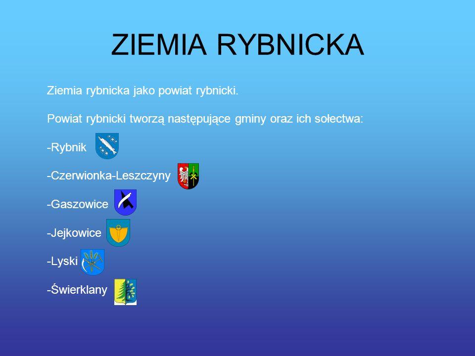 Miasto Rybnik Gminy tworzące powiat Powiat rybnicki