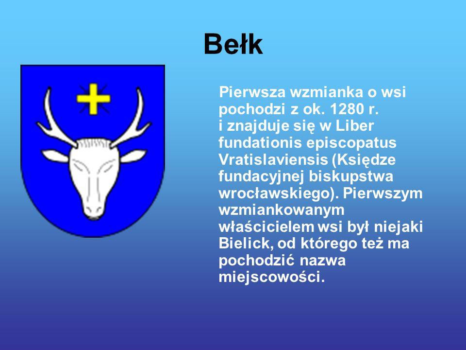 Bełk Pierwsza wzmianka o wsi pochodzi z ok.1280 r.