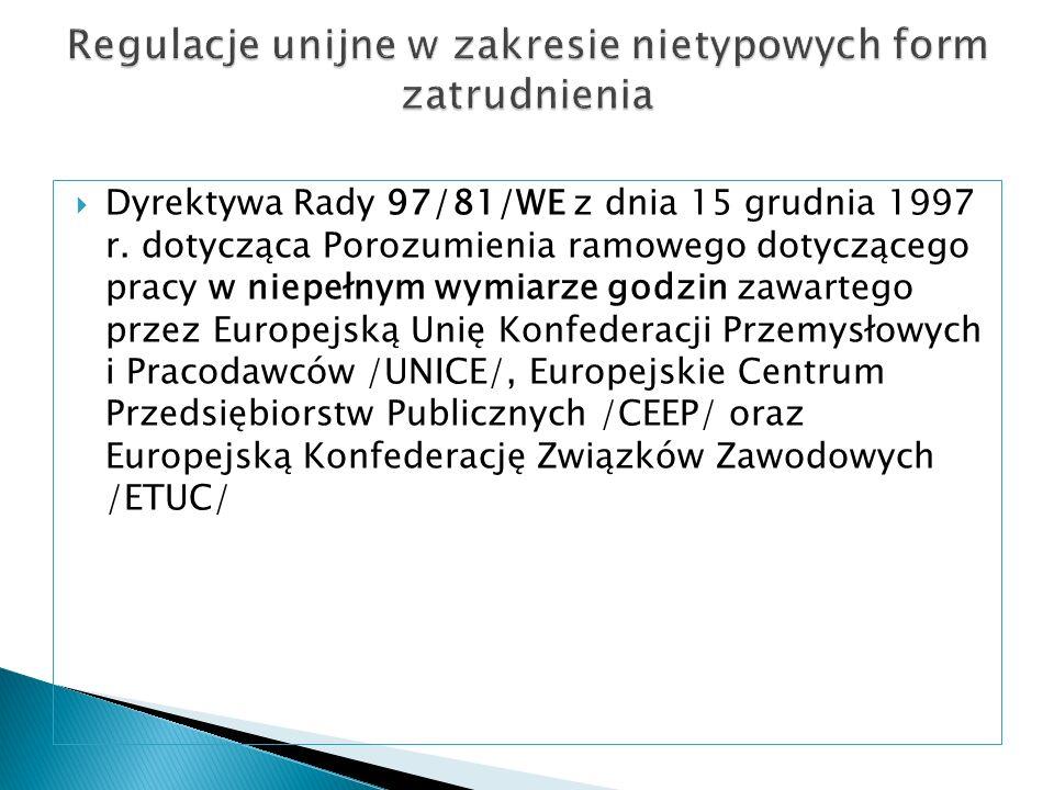 Dyrektywa Rady 97/81/WE z dnia 15 grudnia 1997 r. dotycząca Porozumienia ramowego dotyczącego pracy w niepełnym wymiarze godzin zawartego przez Europe