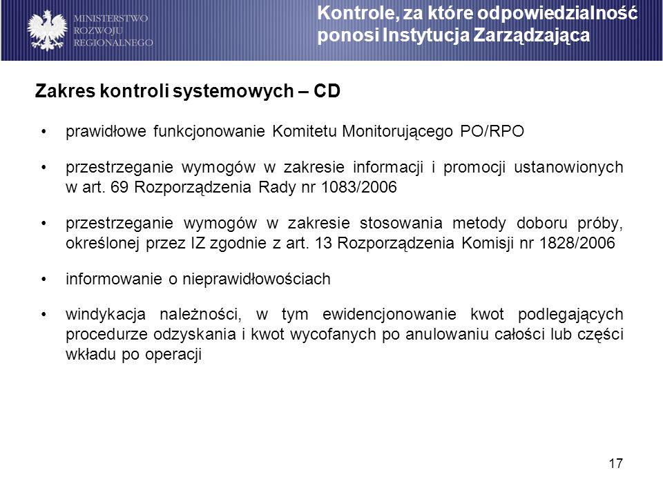 17 prawidłowe funkcjonowanie Komitetu Monitorującego PO/RPO przestrzeganie wymogów w zakresie informacji i promocji ustanowionych w art. 69 Rozporządz