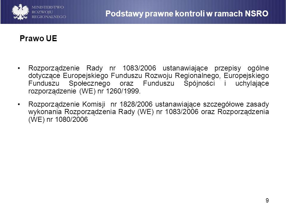 9 Rozporządzenie Rady nr 1083/2006 ustanawiające przepisy ogólne dotyczące Europejskiego Funduszu Rozwoju Regionalnego, Europejskiego Funduszu Społecz