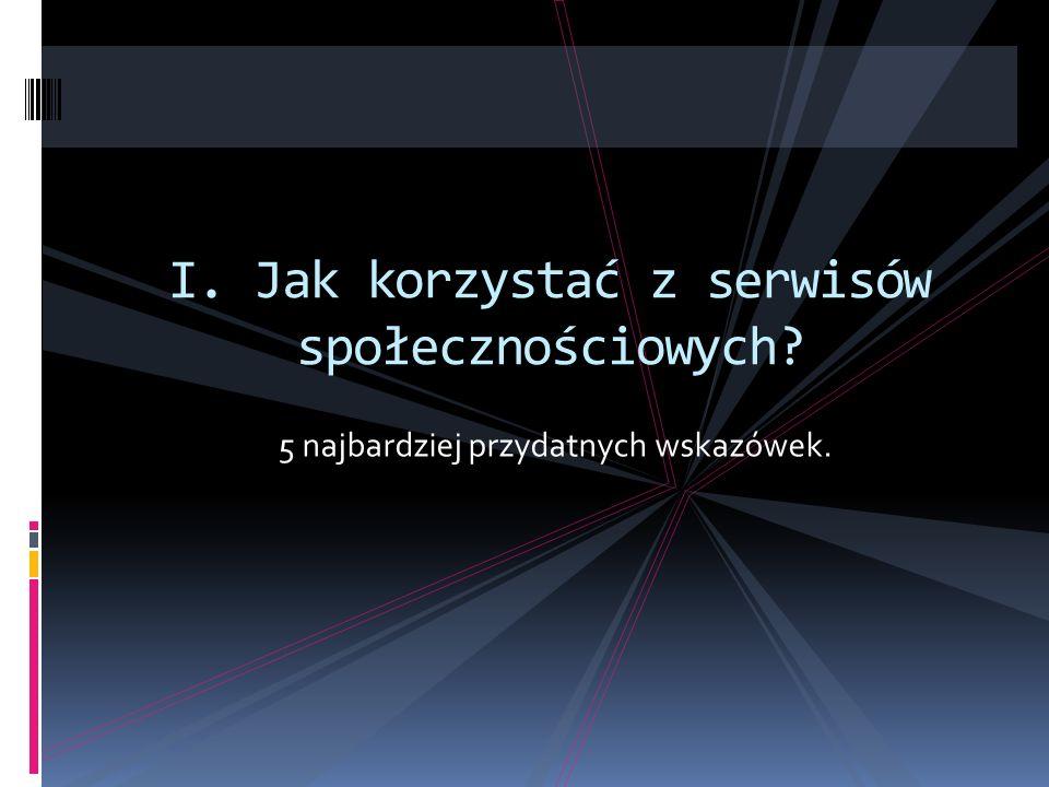 1.Ustawienia Korzystanie z serwisu zacznij od wybrania ustawień prywatności i bezpieczeństwa.