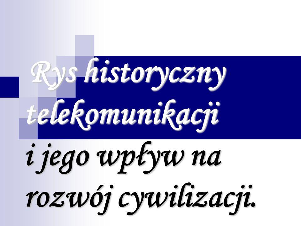 Początki… Historia komunikacji międzyludzkiej zaczyna małych społeczności, mniej więcej ok.