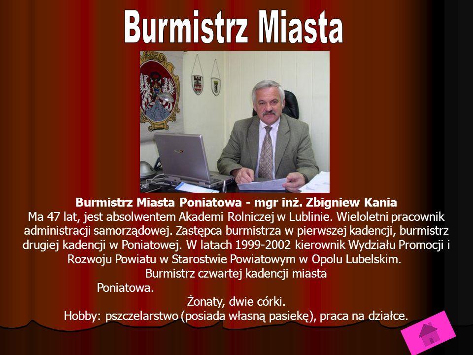 Burmistrz Miasta Poniatowa - mgr inż.