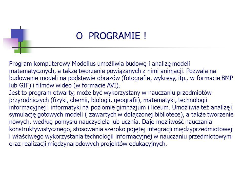 Program komputerowy Modellus umożliwia budowę i analizę modeli matematycznych, a także tworzenie powiązanych z nimi animacji. Pozwala na budowanie mod