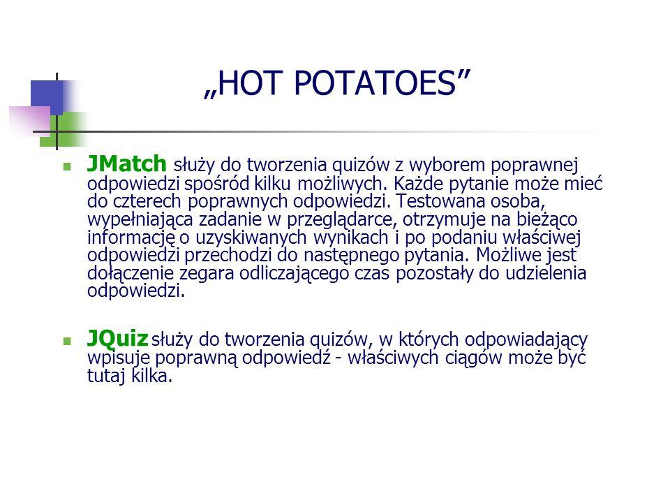 HOT POTATOES JMatch służy do tworzenia quizów z wyborem poprawnej odpowiedzi spośród kilku możliwych. Każde pytanie może mieć do czterech poprawnych o