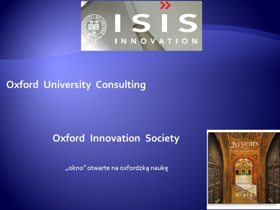 Oxford University Consulting Oxford Innovation Society okno otwarte na oxfordzką naukę