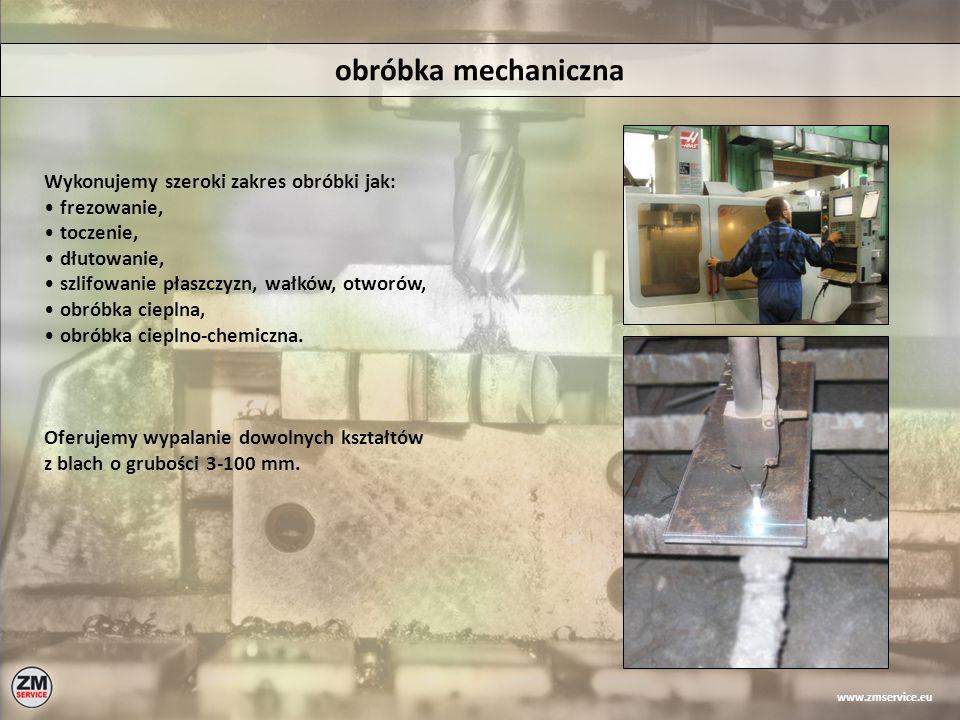 obróbka mechaniczna Wykonujemy szeroki zakres obróbki jak: frezowanie, toczenie, dłutowanie, szlifowanie płaszczyzn, wałków, otworów, obróbka cieplna,