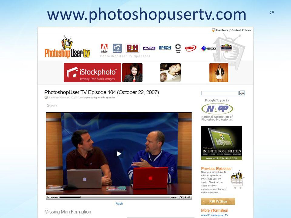 www.photoshopusertv.com 25