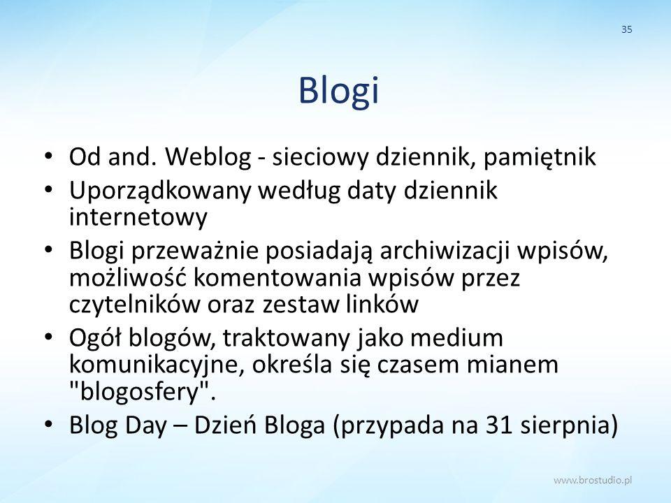 Blogi Od and. Weblog - sieciowy dziennik, pamiętnik Uporządkowany według daty dziennik internetowy Blogi przeważnie posiadają archiwizacji wpisów, moż