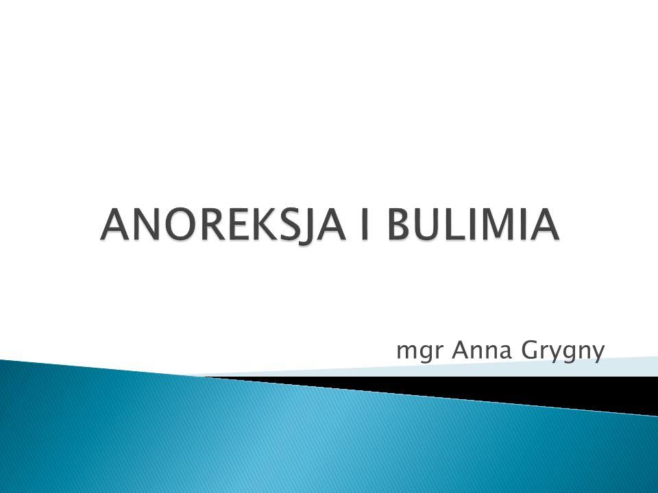 ANOREKSJA, jadłowstręt psychiczny (z greckiego an.
