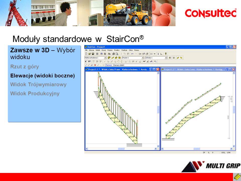 Zawsze w 3D – Wybór widoku Rzut z góry Elewacje (widoki boczne) Widok Trójwymiarowy Widok Produkcyjny Moduły standardowe w StairCon ®
