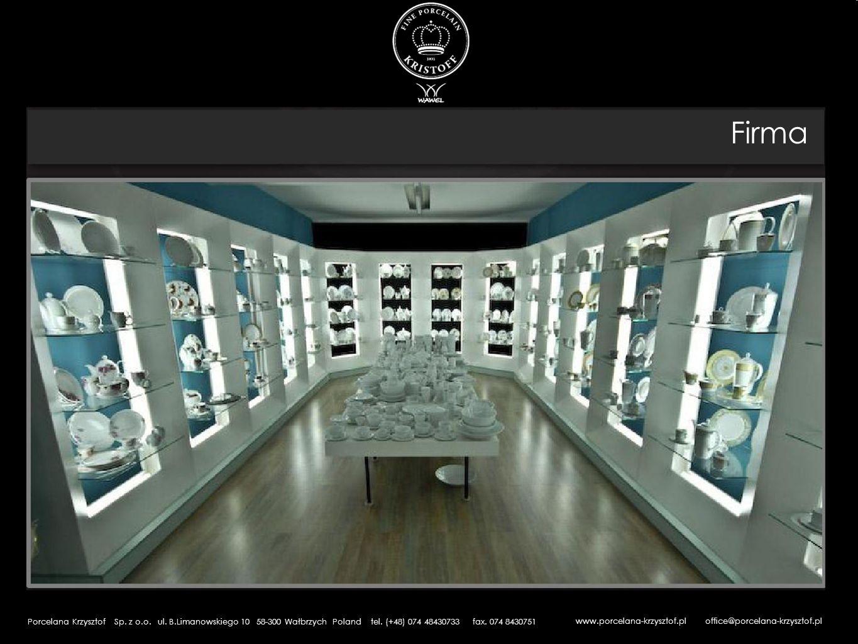 Firma Porcelana Krzysztof Sp. z o.o. ul. B.Limanowskiego 10 58-300 Wałbrzych Poland tel. (+48) 074 48430733 fax. 074 8430751www.porcelana-krzysztof.pl