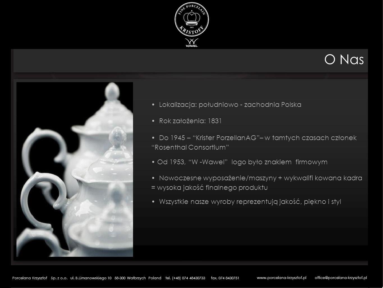 Kontakt Porcelana Krzysztof Sp.z o.o. ul. Limanowskiego 10 58-300 Wałbrzych Polska tel.