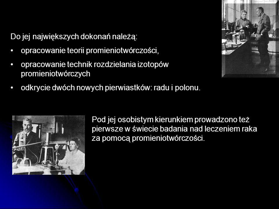 Do jej największych dokonań należą: opracowanie teorii promieniotwórczości, opracowanie technik rozdzielania izotopów promieniotwórczych odkrycie dwóch nowych pierwiastków: radu i polonu.