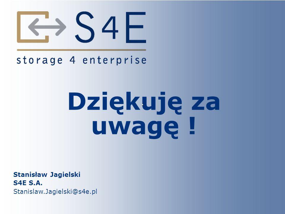 Stanisław Jagielski S4E S.A. Stanislaw.Jagielski@s4e.pl Dziękuję za uwagę ! `
