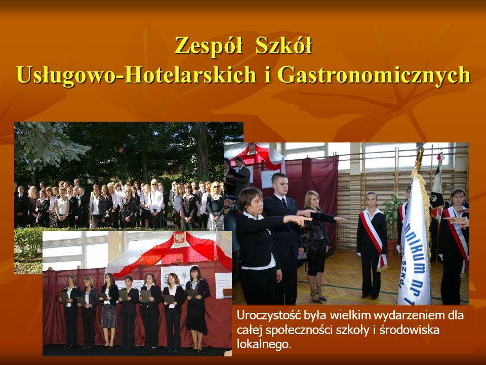 Zespół Szkół Usługowo-Hotelarskich i Gastronomicznych Uroczystość była wielkim wydarzeniem dla całej społeczności szkoły i środowiska lokalnego.