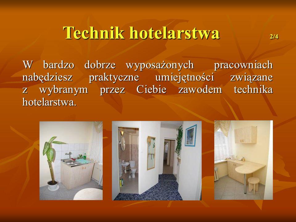 W bardzo dobrze wyposażonych pracowniach nabędziesz praktyczne umiejętności związane z wybranym przez Ciebie zawodem technika hotelarstwa.