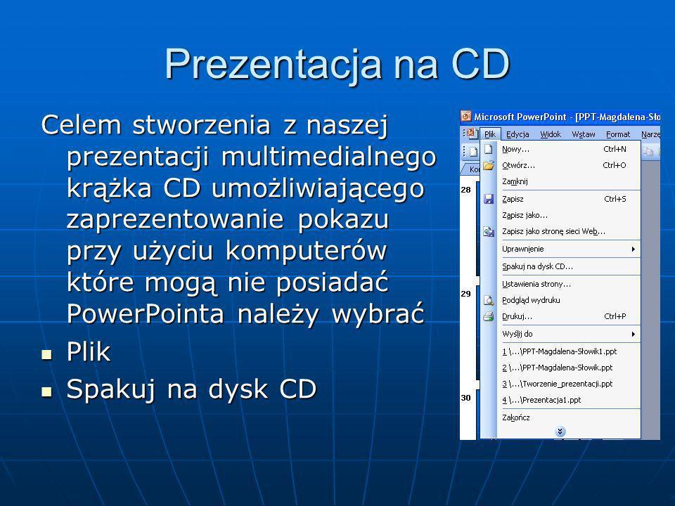 Jak zapisać pokaz… Prezentację można zapisać jako dokument do edycji – tj. wybierając -> Plik ->opcję zapisz jako prezentacja (*.ppt) Można też zapisa