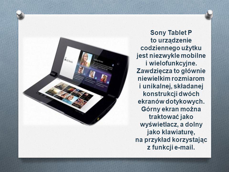Sony Tablet P to urządzenie codziennego użytku jest niezwykle mobilne i wielofunkcyjne. Zawdzięcza to głównie niewielkim rozmiarom i unikalnej, składa
