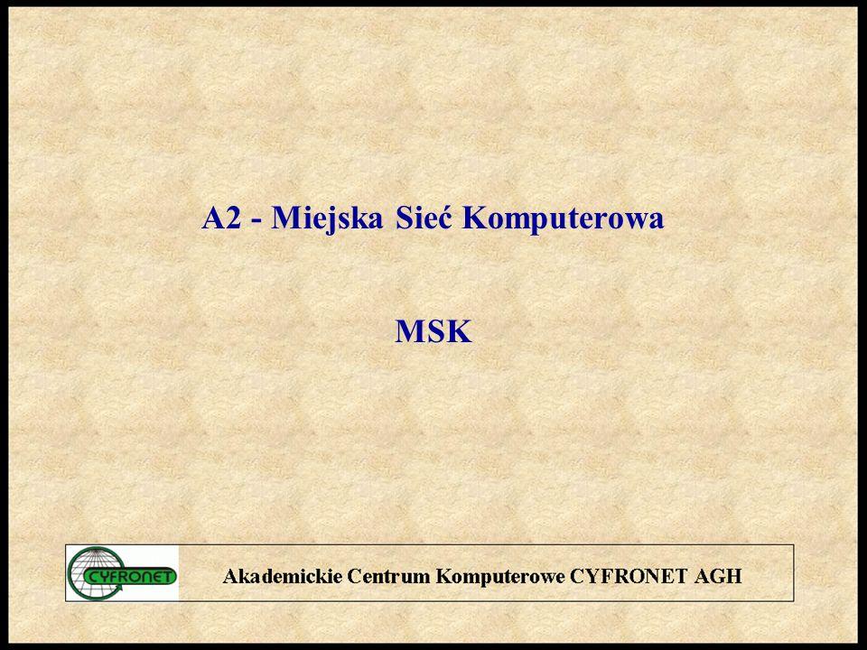 A2 - Miejska Sieć Komputerowa MSK