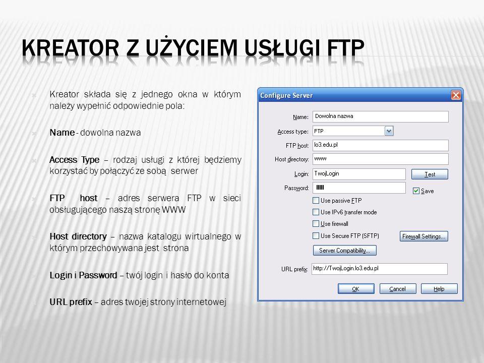 Kreator składa się z jednego okna w którym należy wypełnić odpowiednie pola: Name - dowolna nazwa Access Type – rodzaj usługi z której będziemy korzys
