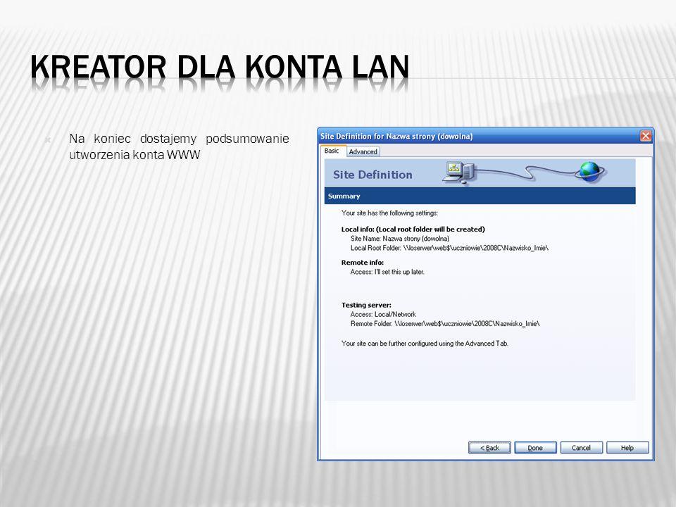 Program Dreamweaver daje nam możliwość zdalnego łączenia się z plikami na serwerze poprzez usługę FTP i siec WAN – Internet.