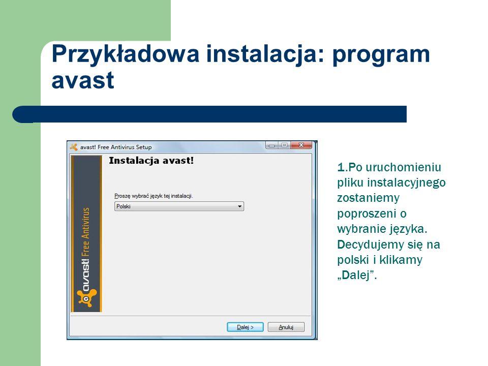 Przykładowa instalacja: program avast 1.Po uruchomieniu pliku instalacyjnego zostaniemy poproszeni o wybranie języka.
