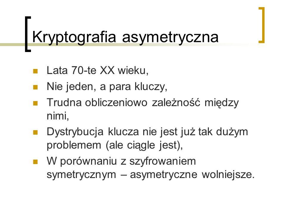 Kryptografia asymetryczna Lata 70-te XX wieku, Nie jeden, a para kluczy, Trudna obliczeniowo zależność między nimi, Dystrybucja klucza nie jest już tak dużym problemem (ale ciągle jest), W porównaniu z szyfrowaniem symetrycznym – asymetryczne wolniejsze.