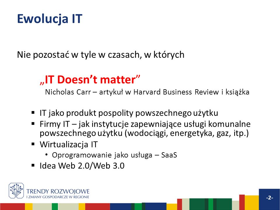 Bariery rozwoju przetwarzania w chmurze Źródło: Informatyzacja polskiej gospodarki 2011.
