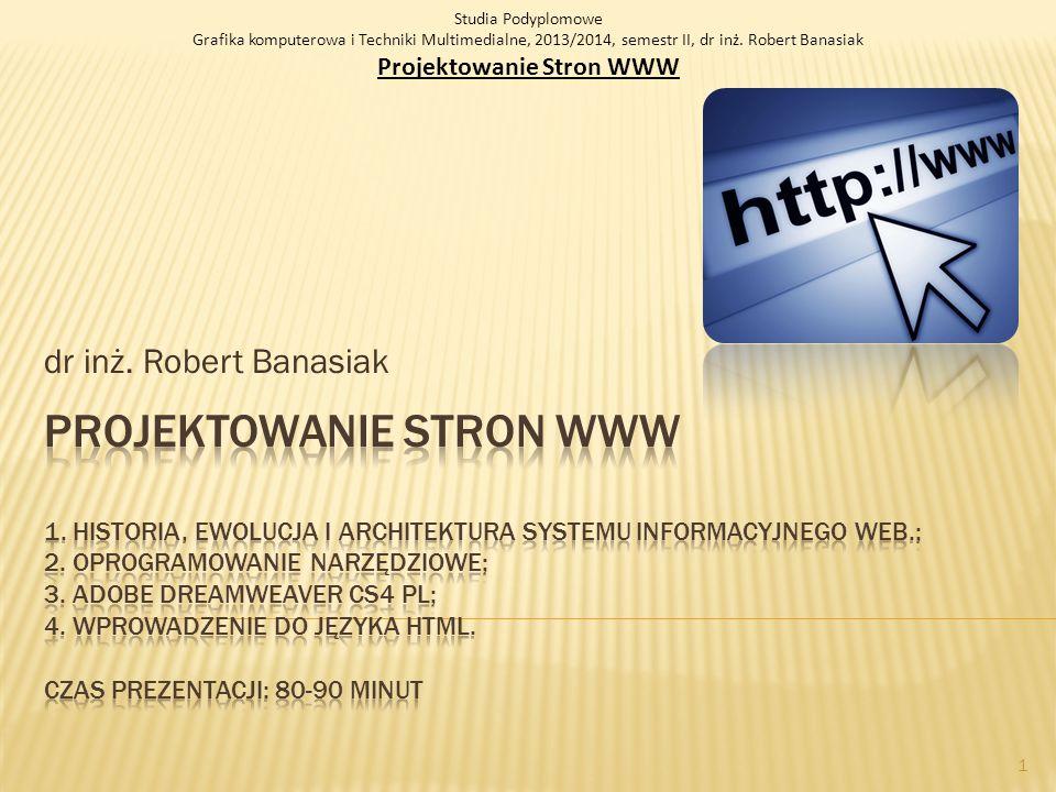 O mnie dr inż. Robert Banasiak @: robert.banasiak@p.lodz.pl WWW: http://rbanasi.kis.p.lodz.pl 2