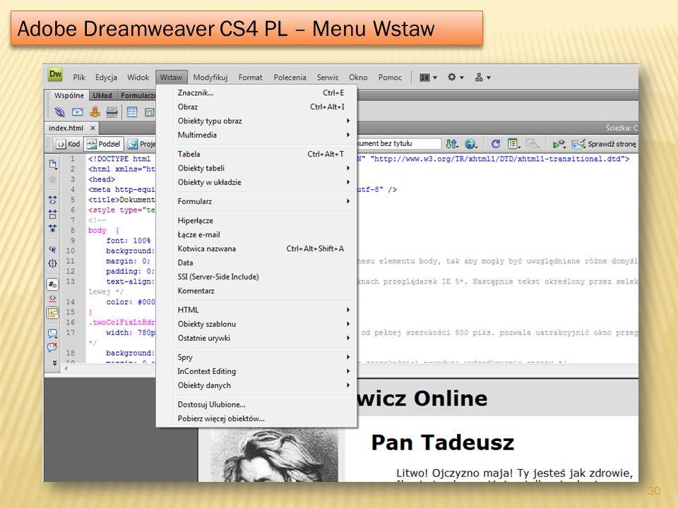 Adobe Dreamweaver CS4 PL – Menu Wstaw 30