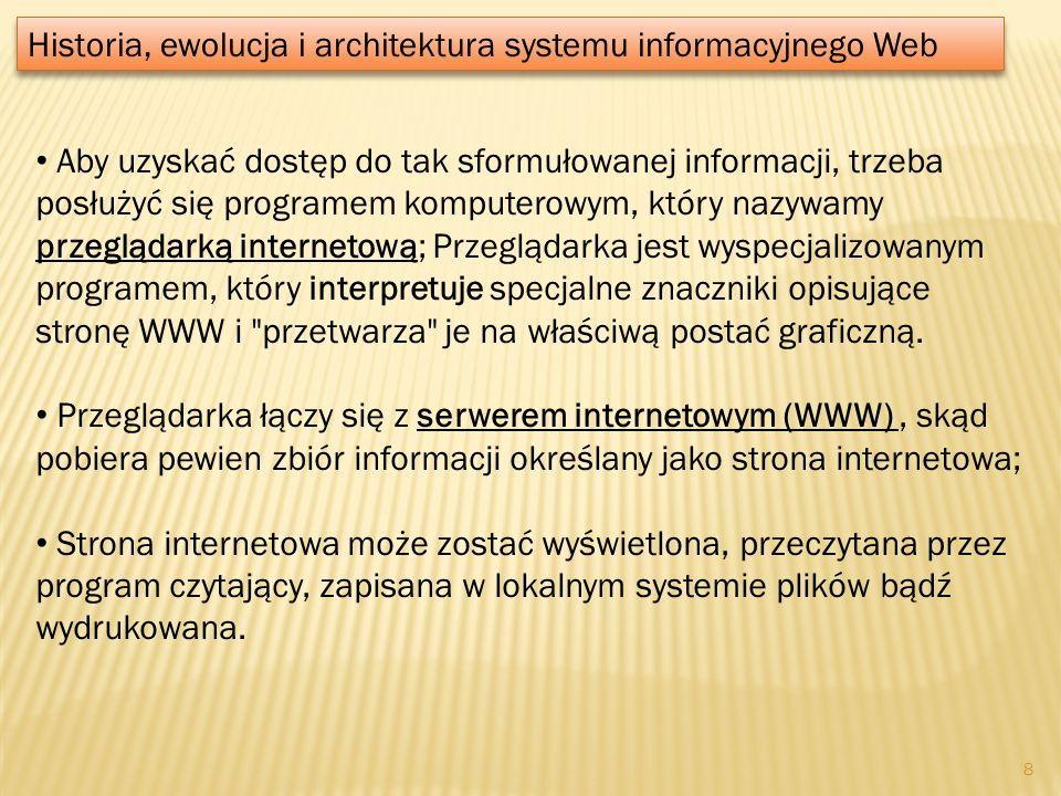 Przeglądarka internetowa – program komputerowy, służący do pobierania i wyświetlania zawartości dokumentów z serwerów internetowych, a także odtwarzania plików multimedialnych (czasem za pomocą różnych dodatkowych wtyczek).