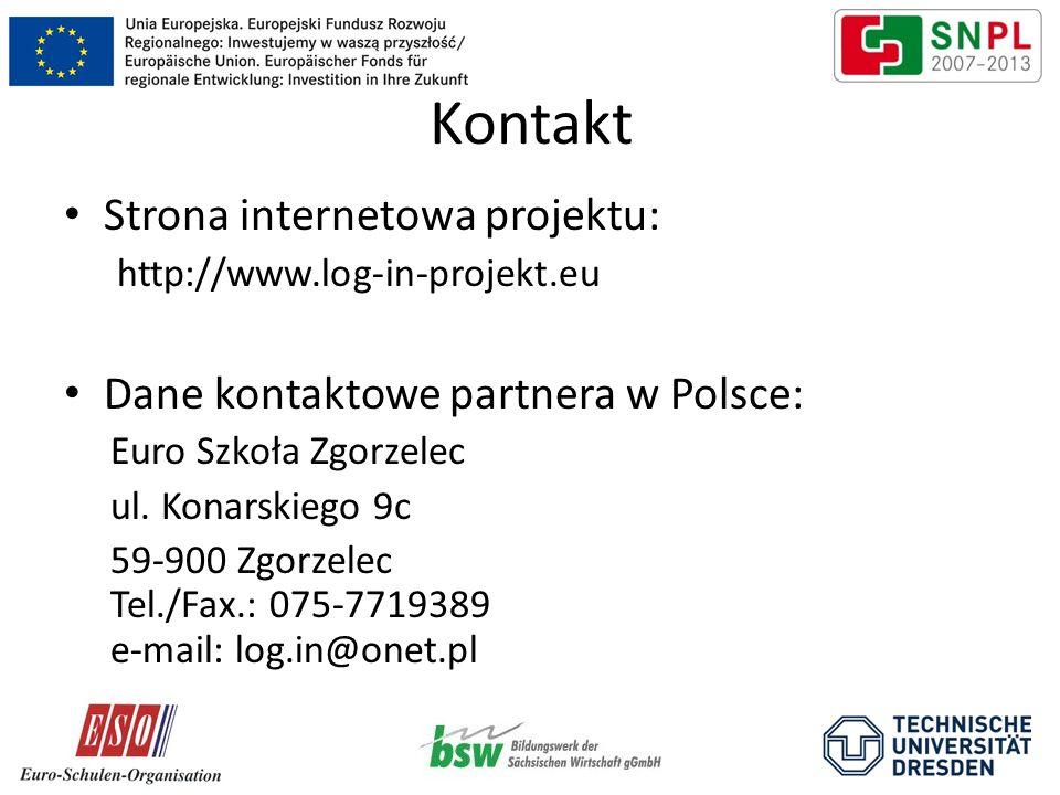 Kontakt Strona internetowa projektu: http://www.log-in-projekt.eu Dane kontaktowe partnera w Polsce: Euro Szkoła Zgorzelec ul. Konarskiego 9c 59-900 Z