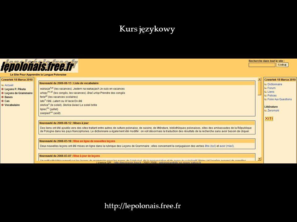 http://lepolonais.free.fr Kurs językowy