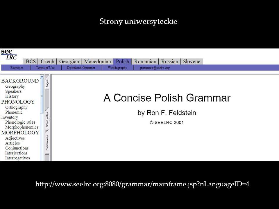 http://www.seelrc.org:8080/grammar/mainframe.jsp?nLanguageID=4 Strony uniwersyteckie